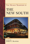 The Human Tradition in the New South