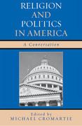 Religion and Politics in America: A Conversation