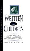 Written for Children: An Outline of English-Language Children's Literature