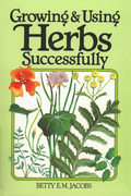 Growing & Using Herbs Successfully