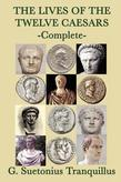 The Lives of the Twelve Caesars - Complete