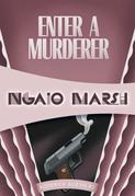 Enter a Murderer