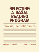 Selecting a Basal Reading Program: Making the Right Choice