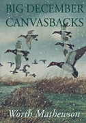 Big December Canvasbacks, Revised