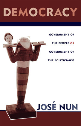 Democracy: Government of the People or Government of the Politicians?