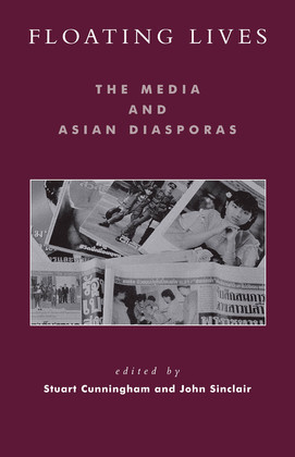 Floating Lives: The Media and Asian Diasporas