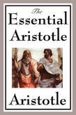 Aristotle - The Essential Aristotle