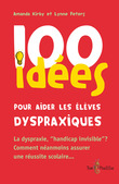 100 ides pour aider les lves dyspraxiques