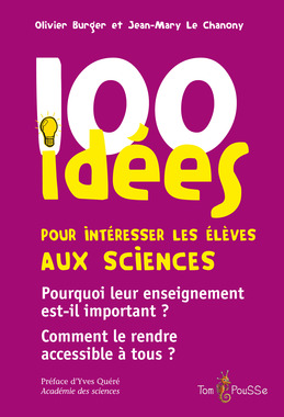 100 idées pour intéresser les élèves aux sciences