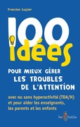 100 ides pour mieux grer les troubles de lattention