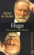 Hugo, Victor pour ces dames