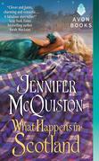 Jennifer McQuiston - What Happens in Scotland