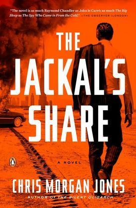 The Jackal's Share: A Novel