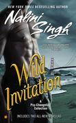 Nalini Singh - Wild Invitation: A Psy/Changeling Anthology