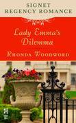 Lady Emma's Dilemma: Signet Regency Romance (InterMix)