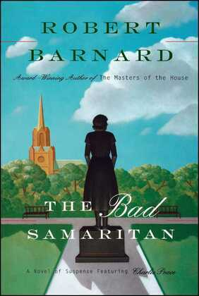 Bad Samaritan: A Novel of Suspense Featuring Charlie Peace