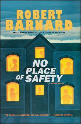 No Place of Safety: A CRIME NOVEL