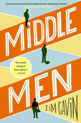 Middle Men: Stories