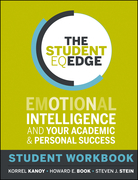 The Student Eq Edge: Emotional Intelligence and Your Academic and Personal Success: Student Workbook