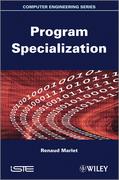 Program Specialization
