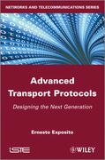 Advanced Transport Protocols: Designing the Next Generation