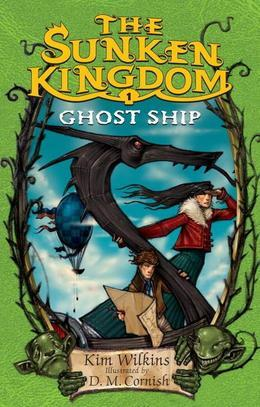 The Sunken Kingdom #1: Ghost Ship