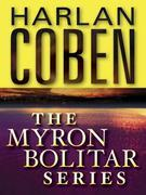 The Myron Bolitar Series 7-Book Bundle: Deal Breaker, Drop Shot, Fade Away, Back Spin, One False Move, The Final Detail, Darkest Fear