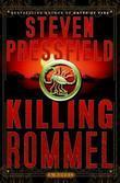 Killing Rommel: A Novel