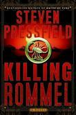 Killing Rommel: A Novel