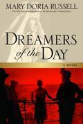 Dreamers of the Day: A Novel