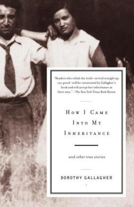 How I Came Into My Inheritance: And Other True Stories