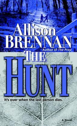 The Hunt: A Novel