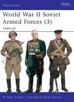World War II Soviet Armed Forces (3): 1944-45