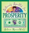 Silver's Spells for Prosperity