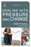 Dealing with Pressure and Change: Junior High Group Study