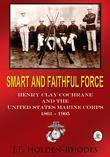 Smart and Faithful Force