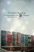 Christian Reading Companion for 50 Classics