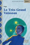 Le trs grand vaisseau