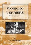Working Terriers - Their Management, Training and Work, Etc.