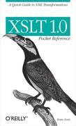 XSLT 1.0 Pocket Reference