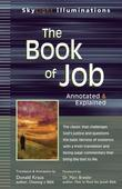 The Book of Job: Annotated & Explained
