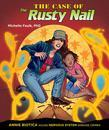 The Case of the Rusty Nail: Annie Biotica Solves Nervous System Disease Crimes