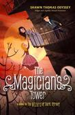 The Magician's Tower: A Sequel to The Wizard of Dark Street