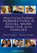 Multicultural Perspectives In Social Work Practice with Families, 3rd Edition
