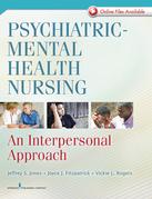 Psychiatric-Mental Health Nursing: An Interpersonal Approach
