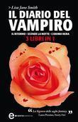 Il diario del vampiro. Il ritorno - Scende la notte - L'anima nera