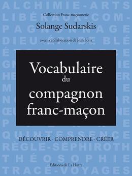 Vocabulaire du compagnon franc-maçon