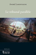 Le tribunal parallle
