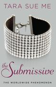 The Submissive: The Submissive Trilogy