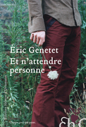 Et n'attendre personne                            